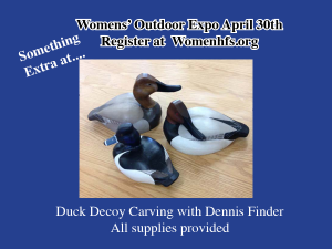 Women's Outdoor Expo - Decoy